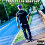 "New Music: GrapeSoda Henderson – ""Life Is Grape: Part 2"""