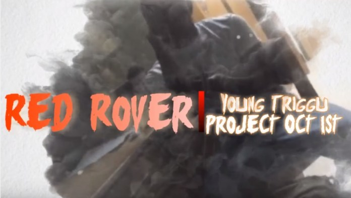 Young Triggu – Red Rover Project Promo