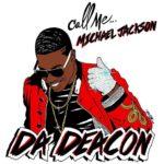 Da Deacon – Michael Jackson | @deacon305