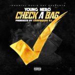 Young Nero ~ Check A Bag | @RealYoungNero |