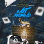 "Video: Citgo – ""Not Around"""