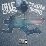 "Portland's Mic Capes Presents His ""Concrete Dreams"" Project"