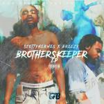 "New Mixtape: Scotty Hermes & Breezy – ""My Brothers Keeper"""