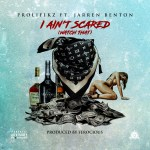 """New Music: Prolifikz – """"I Ain't Scared (Watch That)"""""""