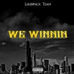 Loud Pack Team – We Winnin | @BBELOUDPACKTEAM @KINGBONE_ @young_flash068