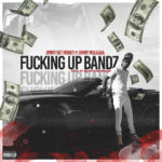 Introducing Jimmy Get Money x Jimmy mulaaaa- Fu**king Up Bandz | @jimmymulaaaa
