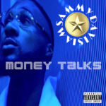 New Video: IamSammyDavis – Money Talks   @iamsammydavis