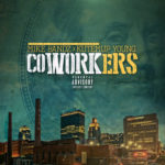 New Music: Mike Bandz And Kutemup Young – Coworkers | @iammikebandz @KutEmup336