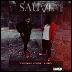 Sauve – Thing For You | @Cloutboyshy @Luke_Sauve @Str8Coolin |