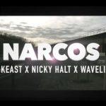 Tyler Keast Ft Nicky Halt & WaveLink – NARCOS @TylerKeast