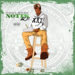Francheyez – Federal Reserve Notes Vol 2 | @Franch33zeworld