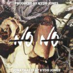 """Jonathas Ft. Kydd Jones – """"No No""""   @IKnowJonathas @kyddjones  """