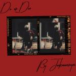 Joeknowsreyes –  Do or Die | @joeknowsreyes