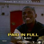 KEN$Hii BLAKK – Paid In Full @KENSHiiBLAKK