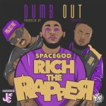 Dumbout (feat. Project Pat & HQ) | @spacegodrich