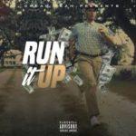 Dat Boi Boogie – Run It Up @Datboiboogie1