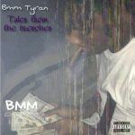 BMM TYRAN – Tales From The Trenches