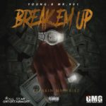 Young.B Mr.901 – Break Em Up | @youngbmr901