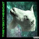 TREVSKITHEGOAT –  Tubular: The Goat Within @ragelordtrevski