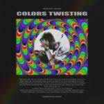 Hunter Powell – Colors Twisting @Hunterpowelll