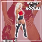 [Video] Alicia G – It's Little But It Jiggles | @AliciaGWorld