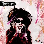 "[NEW MUSIC] TOCARRA-""CRAZY"" | @TocarraMusik"