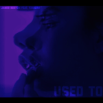 James Boston – Used To @James_Boston5