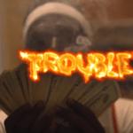 AllCash Ttyme – Trouble | @allcashhttyme