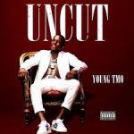 Young TMO – Uncut @cvllmetmo
