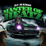 Dj Iceman- Master Of Beatz