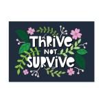 Thrive Not Survive Postcard