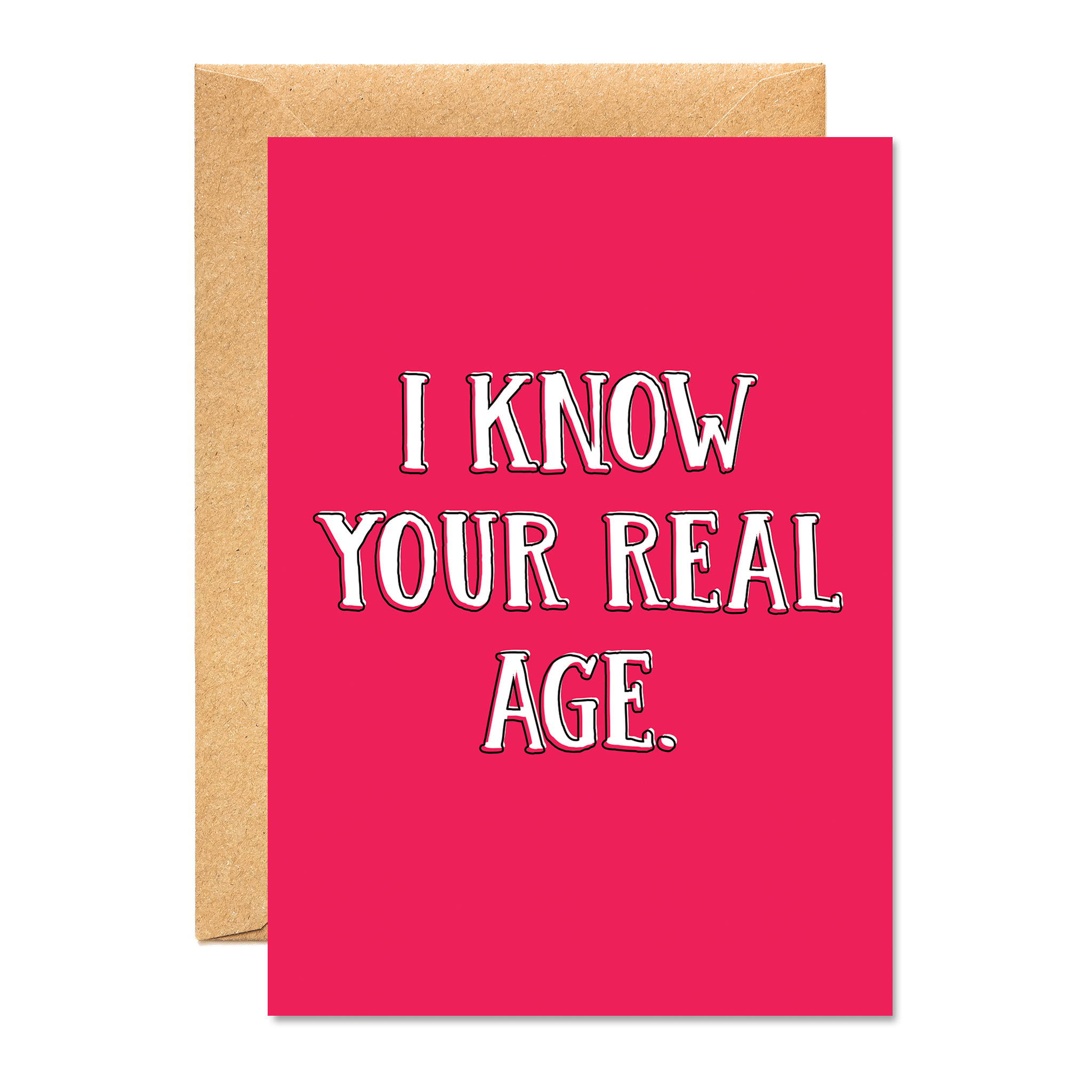 I KNOW YOUR REAL AGE
