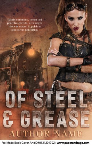 Pre-Made Book Cover ID#0131201702 (Of Steel & Grease)