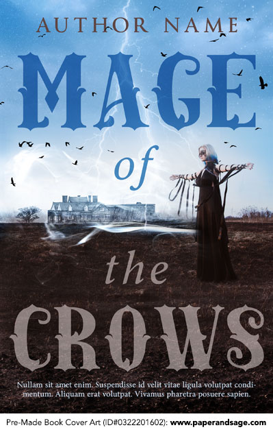 Pre-Made Book Cover ID#0322201602 (Mage of the Crows)