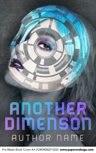Pre-Made Book Cover ID#0408201602 (Another Dimension)