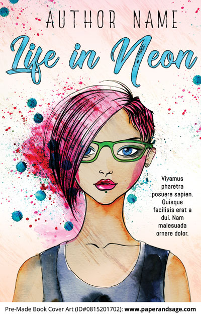 Pre-Made Book Cover ID#0815201702 (Life in Neon)