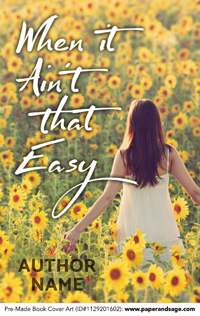 Pre-Made Book Cover ID#1129201602 (When it Ain't that Easy)