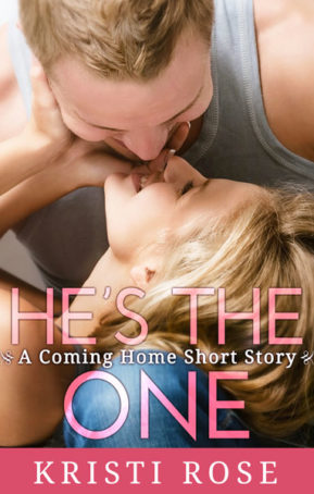 Book Cover for He's the One by Kristi Rose