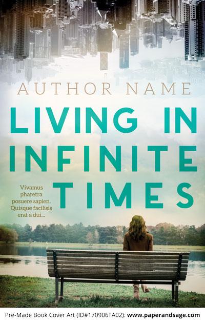 Pre-Made Book Cover ID#170906TA02 (Living in Infinite Times)