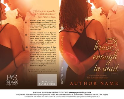 Print layout for Pre-Made Book Cover ID#171201TA02 (Brave Enough to Wait)