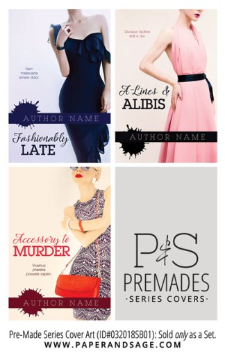 PreMade Series Covers ID#032018SB01 (Fashionably Late Series, Only Sold as a Set)