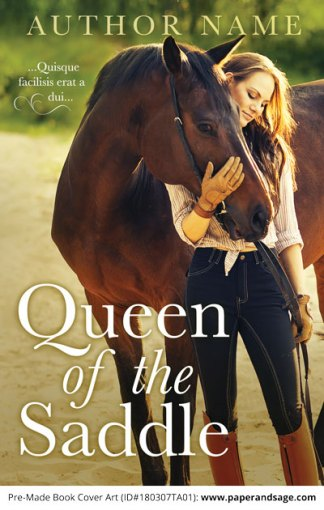 Pre-Made Book Cover ID#180307TA01 (Queen of the Saddle)