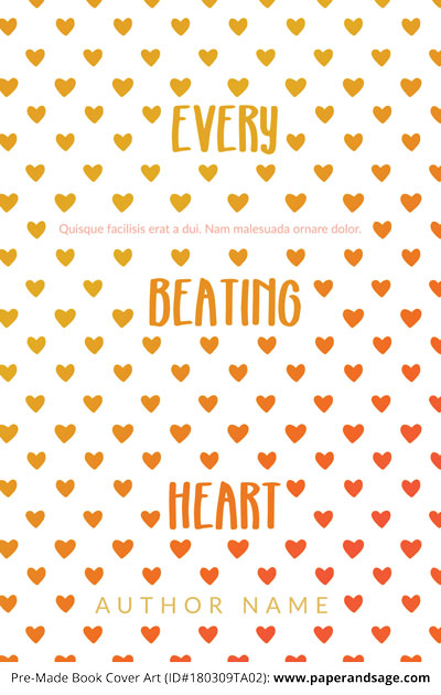 Pre-Made Book Cover ID#180309TA02 (Every Beating Heart)