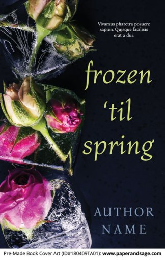 Pre-Made Book Cover ID#180409TA01 (Frozen 'til Spring)