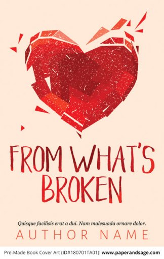 Pre-Made Book Cover ID#180701TA01 (From What's Broken)
