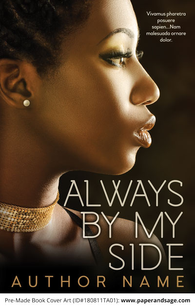 Pre-Made Book Cover ID#180811TA01 (Always By My Side)