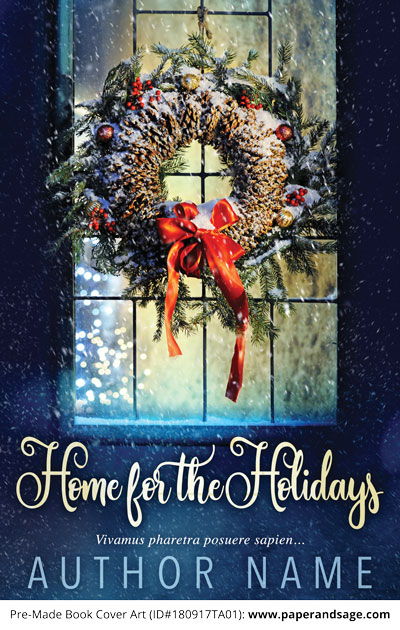 Pre-Made Book Cover ID#180917TA01 (Home for the Holidays)