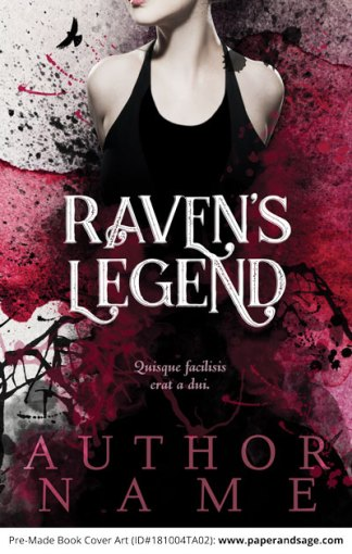 Pre-Made Book Cover ID#181004TA02 (Raven's Legend)