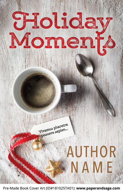 Pre-Made Book Cover ID#181025TA01 (Holiday Moments)