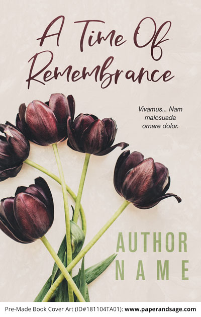 Pre-Made Book Cover ID#181104TA01 (A Time of Remembrance)